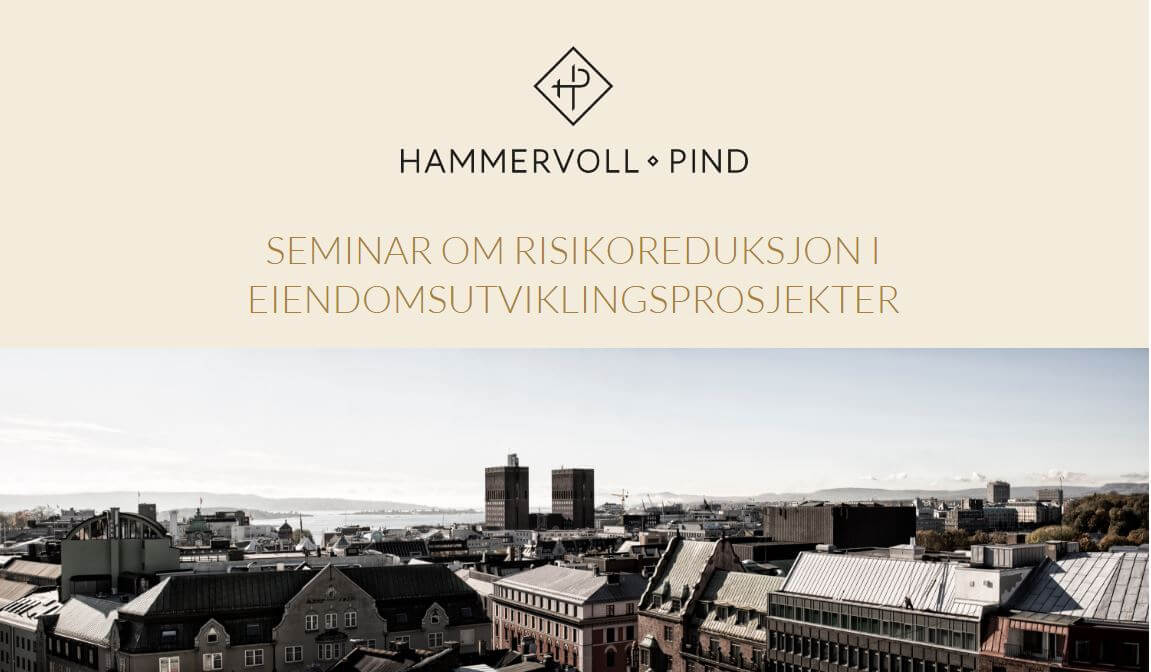 Seminar om risikoreduksjon i eiendomsutviklingsprosjekter
